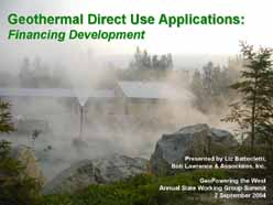 Geothermal Direct Use Applications:  Financing Development